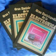 Libros de segunda mano: GRAN ENCICLOPEDIA DE LA ELECTRÓNICA TOMOS 1, 2 Y 3. Lote 242364650