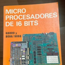 Libros de segunda mano: MICRO PROCESADORES DE 16 BITS, JOSE M ANGULO USATEGUI, PARANINFO. Lote 243778300