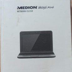 Libros de segunda mano: MANUAL MEDION AKOYA MINI,NETBOOK E1210. ALEJANDO SANCHEZ.. Lote 244417400