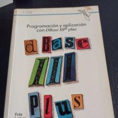 Libros de segunda mano: PROGRAMACIÓN Y APLICACIÓN CON DBASE III PLUS - FRITZ LETTERS. Lote 244518755