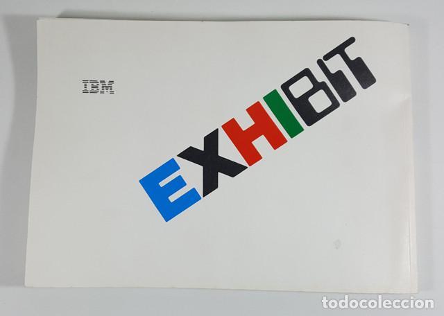 Libros de segunda mano: EXHIBIT IBM, EXPOSICION TECNOLOGIA INFORMACION 1986 157 PAG + 2 POSTERS, VER DESCRIPCION E IMAGENES - Foto 7 - 248435050