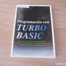 Libri di seconda mano: PROGRAMACION CON TURBO BASIC HUCKSTADT,JURGEN 1RA EDICION 1989-DESCATALOGADO. Lote 248493170