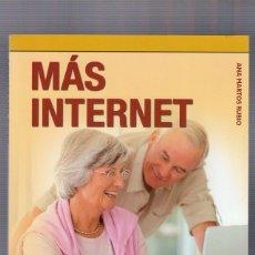 Libros de segunda mano: ANA MARTOS RUBIO   MAS INTERNET. INFORMÁTICA PARA MAYORES. Lote 246869600