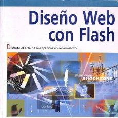 Libros de segunda mano: DISEÑO WEB CON FLASH. Lote 162726173