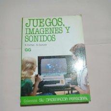 Libros de segunda mano: JUEGOS IMAGENES Y SONIDOS S. CURRAN R. CURNOW. Lote 251814110