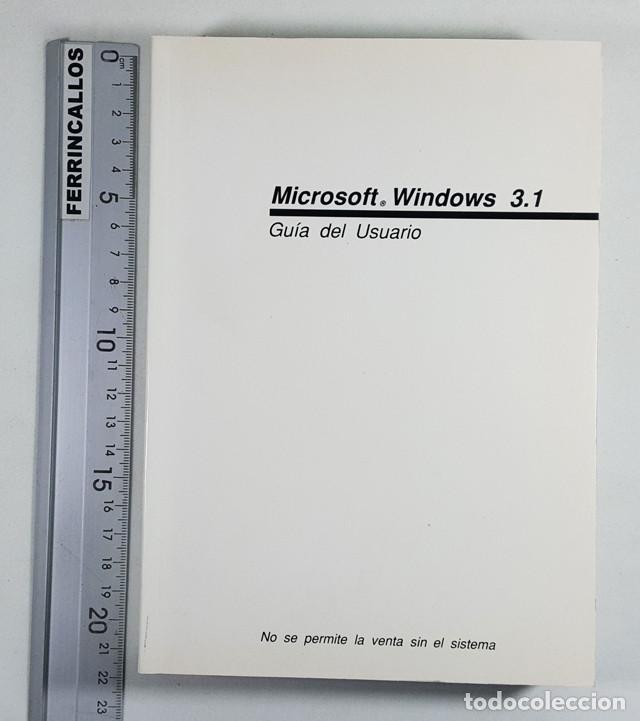 Libros de segunda mano: GUIA DEL USUARIO MICROSOFT WINDOWS 3.1 1992, 532 PAG,LIBRO QUE SE ENTREGABA CON EL SISTEMA OPERATIVO - Foto 2 - 253174755