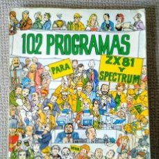 Libros de segunda mano: ZX ESPECTRUM. 102 PROGRAMAS PARA ZX81 Y ESPECTRUM. J. DECONCHAT. 1984. Lote 253717965