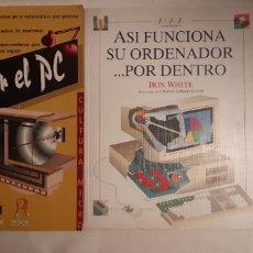 Libros de segunda mano: 2 LIBROS INFORMATICA. LOCOS POR EL PC Y ASI FUNCIONA SU ORDENADOR POR DENTRO (ANAYA). Lote 253721610