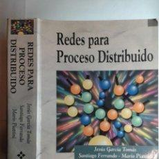 Libros de segunda mano: REDES PARA PROCESO DISTRIBUIDO ÁREA LOCAL ARQUITECTURAS ... 1997 JESÚS GARCÍA TOMÁS 1ª ED. RA-MA. Lote 254126585