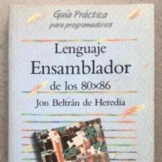 Libros de segunda mano: LENGUAJE ENSAMBLADOR DE LOS 80X86. JON BELTRÁN DE HEREDIA. EDICIONES ANAYA MULTIMEDIA 1994.. Lote 139807334