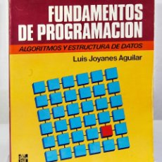 Livros em segunda mão: FUNDAMENTOS DE PROGRAMACION - ALGORITMOS Y ESTRUCTURA DE DATOS - LUIS JOYANES AGUILAR. Lote 254610130
