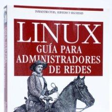 Libros de segunda mano: LINUX. GUÍA PARA ADMINISTRADORES DE REDES (TONY BAUTTS / TERRY DAWNSON / GREGOR N PURDY) ANAYA, 2005. Lote 254660965