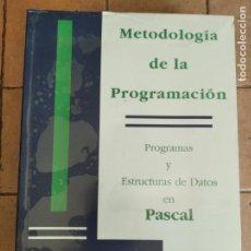 Livros em segunda mão: METODOLOGIA DE LA PROGRAMACIÓN EN PASCAL - AÑO 1993 - 697 PAGINAS. Lote 254711475