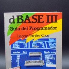 Libros de segunda mano: DBASE III. GUÍA DEL PROGRAMADOR.. Lote 255568445