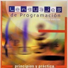 Libros de segunda mano: LENGUAJES DE PROGRAMACION - PRINCIPIOS Y PRÁCTICA - 2ª EDICION - KENNETH C. LOUDEN. Lote 257308430