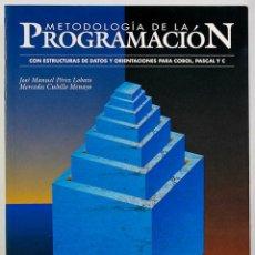 Libros de segunda mano: METODOLOGÍA DE LA PROGRAMACIÓN CON ESTRUCTURAS DE DATOS Y ORIENTACIONES PARA COBOL, PASCAL Y C. Lote 257312970