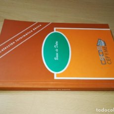 Libros de segunda mano: BASES DE DATOS / CEPYME / COLECCIÓN INFORMATICA BASICA / AE406. Lote 257477885