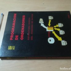 Libros de segunda mano: ESTRUCTURA BASICA DEL PROCESO DE DATOS TOMO 3 / PROGRAMACION DE ORDENADORES / TESYS / AH-39. Lote 257478485