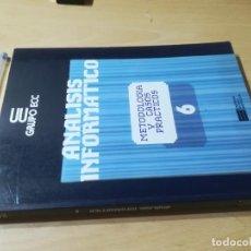 Libros de segunda mano: METODOLOGIA Y CASOS PRACTICOS 6 / ANALISIS INFORMATICO / GRUPO ECC / AH-39. Lote 257478720