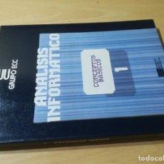 Libros de segunda mano: CONCEPTOS BASICOS 1 / ANALISIS INFORMATICO / GRUPO ECC / AH-39. Lote 257479040