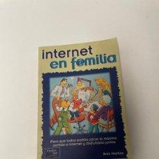 Libros de segunda mano: INTERNET EN F@MILIA. Lote 258068540