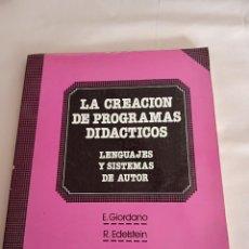Libros de segunda mano: LA CREACIÓN DE PROGRAMAS DIDACTICOS LENGUAJES Y SISTEMAS DE AUTOR. Lote 259831345