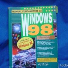 Libros de segunda mano: MANUAL FUNDAMENTAL DE WINDOWS 98 - ED. ANAYA 1998. Lote 261128380