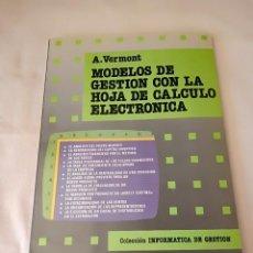 Libros de segunda mano: MODELO DE GESTION CON LA HOJA DE CALCULO ELECTRONICA. Lote 261790510