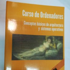Libros de segunda mano: GREGORIO FERNÁNDEZ CURSO DE ORDENADORES. CONCEPTOS BÁSICOS DE ARQUITECTURA Y SISTEMAS... SA4108. Lote 262536745