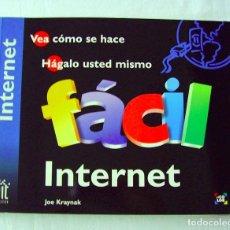 Libros de segunda mano: INTERNET FÁCIL. JOE KRAYNAK.. Lote 262776860