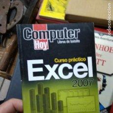 Libros de segunda mano: CURSO PRÁCTICO EXCEL 2007 APRENDE OFFICE PASO A PASO 2ª PARTE. L.21489-166. Lote 262879435