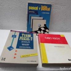 Libros de segunda mano: LIBROS TURBO PASCAL 7 TURBO VISION PASCAL Y TURBO PASCAL. Lote 263661725
