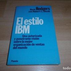 Libros de segunda mano: LIBRO EL ESTILO IBM. Lote 265554989
