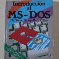 Libros de segunda mano: LIBRO INTRODUCCIÓN AL MS- DOS. KATE O'DAY. INFORMÁTICA (1992).. Lote 254408900