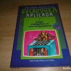 Livros em segunda mão: LIBRO BIBLIOTECA INFORMÁTICA APLICADA. SIGLO CULTURAL 7. JUEGOS INTELIGENTES EN MICROORDENADORES. Lote 266139478