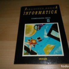 Livres d'occasion: LIBRO BIBLIOTECA BASICA INFORMATICA INGELEK. Nº 6. DIMENSIÓN MSX.. Lote 266141318