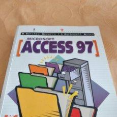 Libros de segunda mano: G-79 LIBRO MICROSOFT ACCESS 97 INFORMATICA. Lote 268828704