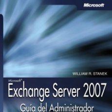 Libros de segunda mano: EXCHANGE SERVER 2007. GUÍA DEL ADMINISTRADOR. Lote 162739092