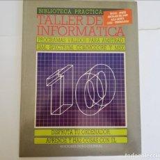 Livros em segunda mão: TALLER DE INFORMATICS-*PROGRAMAS VÁLIDOS PARA SMSTRAD, IBM, SPECTRUM, COMMODORE Y MDX VOL. 10. Lote 271858188