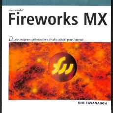 Libros de segunda mano: FIREWORKS MX. Lote 162724226