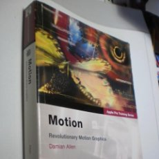 Libros de segunda mano: MOTION. REVOLUTIONARY MOTION GRAPHICS. ALLEN, D APPLE 2005 CON DVD-ROM 548 PÁG (SEMINUEVO). Lote 276378808