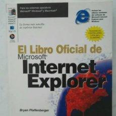 Libros de segunda mano: EL LIBRO OFICIAL DE MICROSOFT INTERNET EXPLORER CON CD. Lote 276621808