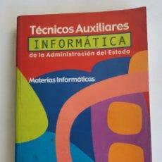 Libros de segunda mano: TÉCNICOS AUXILIARES DE INFORMÁTICA DE LA ADMINISTRACIÓN DEL ESTADO. Lote 276622168