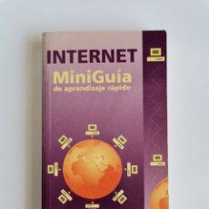 Libros de segunda mano: INTERNET MINIGUIA DE APRENDIZAJE RÁPIDO. Lote 276648278