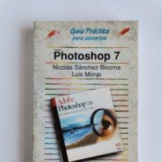Libros de segunda mano: PHOTOSHOP 7 GUÍA PRÁCTICA PARA USUARIOS ANAYA MULTIMEDIA. Lote 276649858