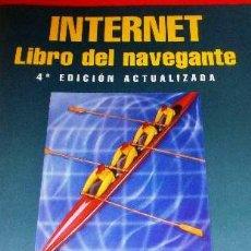 Libros de segunda mano: INTERNET. LIBRO DEL NAVEGANTE, 4ª EDICIÓN. Lote 277046808