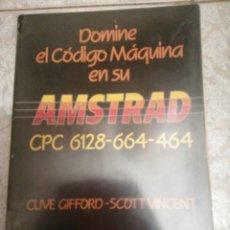 Livros em segunda mão: DOMINE EL CÓDIGO MÁQUINA EN SU AMSTRAD. Lote 277296443