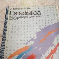 Libros de segunda mano: ESTADÍSTICA - TEORÍA, PROBLEMAS Y APLICACIONES EN BASIC. Lote 277435403