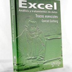 Libros de segunda mano: EXCEL ANALISIS Y TRATAMIENTO DE DATOS TRUCOS ESENCIALES CONRAD CARLBERG. Lote 277441943