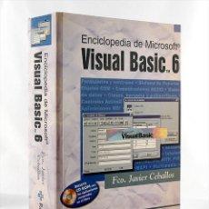 Libros de segunda mano: ENCICLOPEDIA DE MICROSOFT VISUAL BASIC 6 INCLUYE CD-ROM FCO. JAVIER CEBALLOS RAMA NUEVO. Lote 277456658